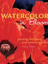 Watercolor in Bloom (eBook): Painting the Spring and Summer Garden